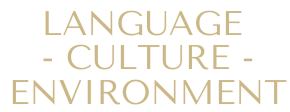 LANGUAGE CULTURE ENVIRONMENT