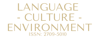 LANGUAGE CULTURE ENVIRONMENT ISSN: 2709-5010